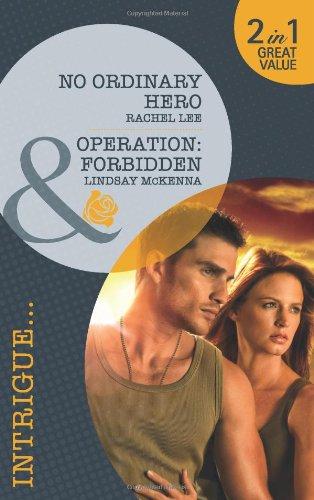 No Ordinary Hero/Operation Forbidden By Rachel Lee