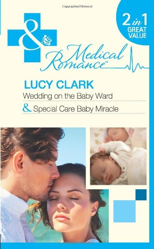 Wedding On The Baby Ward By Lucy Clark