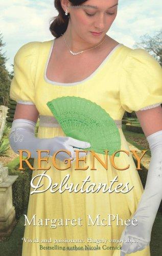 Regency Debutantes By Margaret McPhee