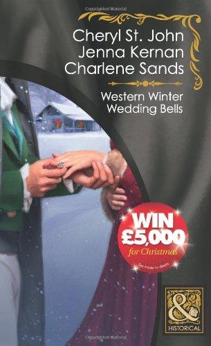 Western Winter Wedding Bells By Cheryl St. John