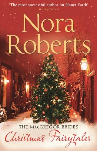 The MacGregor Brides: Christmas Fairytales by Nora Roberts