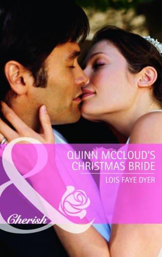 Quinn McCloud's Christmas Bride By Lois Faye Dyer