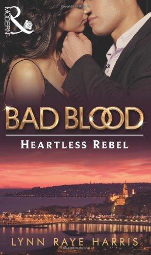 The The Heartless Rebel By Lynn Raye Harris