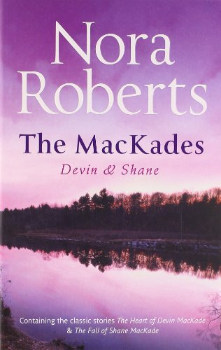 The MacKades: Devin & Shane By Nora Roberts