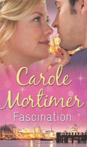 Fascination By Carole Mortimer