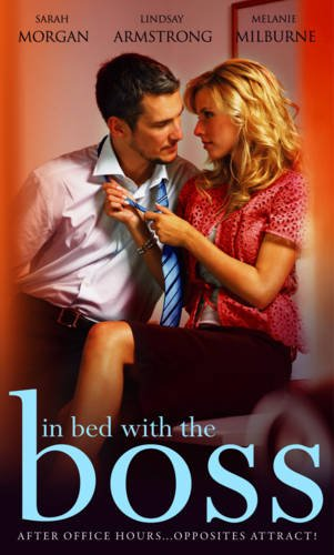 In Bed with the Boss By Sarah Morgan