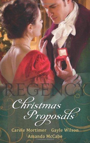 Regency Christmas Proposals By Carole Mortimer