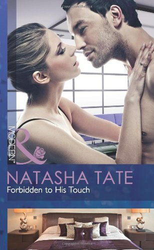 Forbidden To His Touch By Natasha Tate