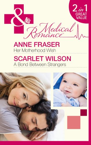 Her Motherhood Wish By Anne Fraser