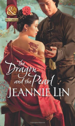 The Dragon And The Pearl By Jeannie Lin