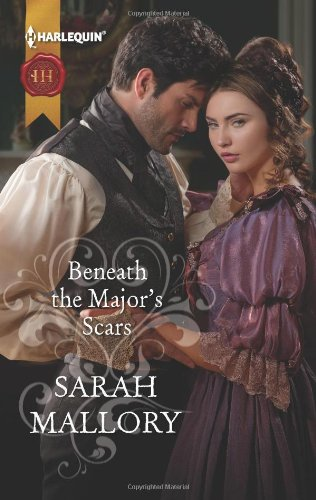 Beneath The Major's Scars By Sarah Mallory