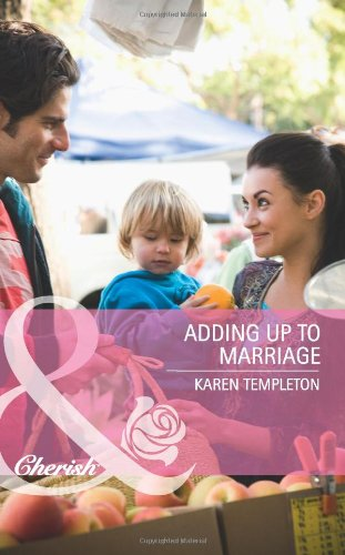 Adding Up to Marriage By Karen Templeton