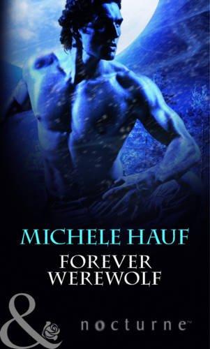 Forever Werewolf By Michele Hauf
