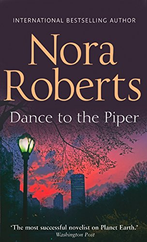 Dance To The Piper By Nora Roberts