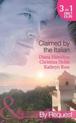 Claimed by the Italian By Diana Hamilton