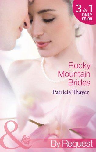 Rocky Mountain Brides By Patricia Thayer