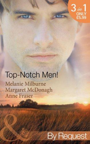 Top- Notch Men! By Melanie Milburne