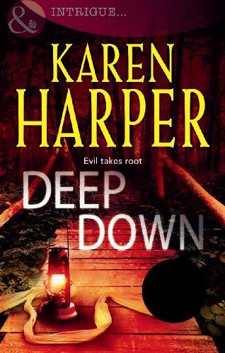 Deep Down By Karen Harper