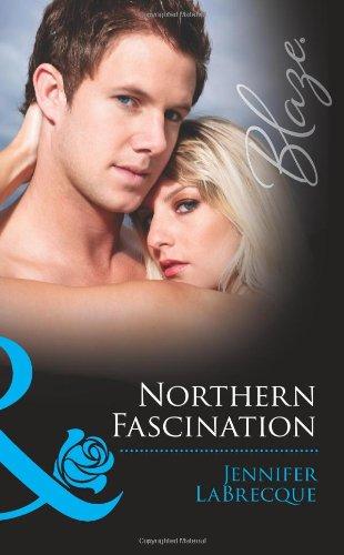 Northern Fascination By Jennifer LaBrecque