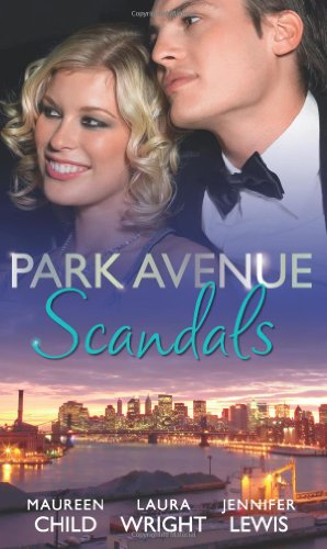 Park Avenue Scandals By Maureen Child