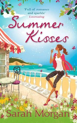 Summer Kisses By Sarah Morgan
