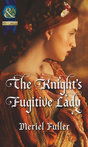 The Knight's Fugitive Lady By Meriel Fuller