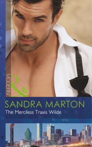 The Merciless Travis Wilde By Sandra Marton