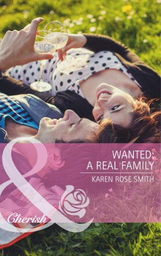 Wanted: A Real Family by Karen Rose Smith