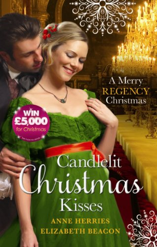 Candlelit Christmas Kisses By Anne Herries