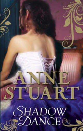Shadow Dance By Anne Stuart