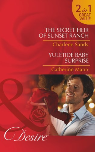 The Secret Heir of Sunset Ranch By Charlene Sands