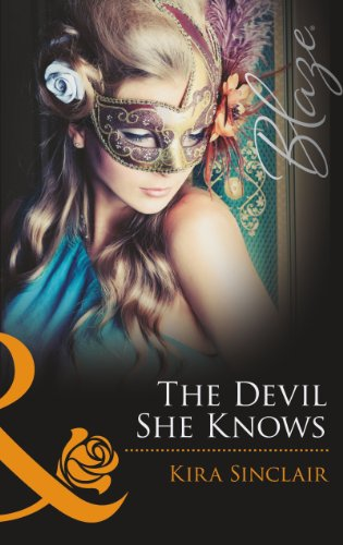 The Devil She Knows By Kira Sinclair