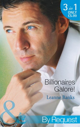 Billionaires Galore! By Leanne Banks