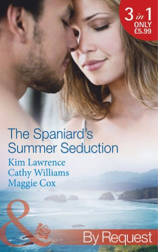 The Spaniard's Summer Seduction By Kim Lawrence