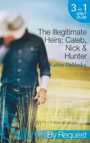 The Illegitimate Heirs By Kathie DeNosky