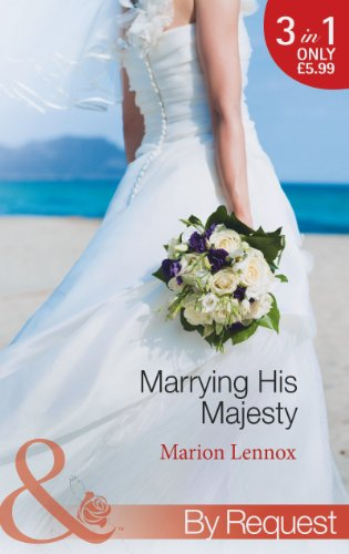 Marrying His Majesty By Marion Lennox