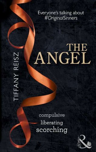 The Angel (The Original Sinners, Book 2) By Tiffany Reisz