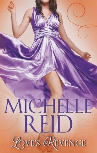 Love's Revenge By Michelle Reid