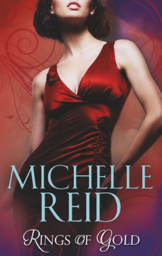 Rings of Gold By Michelle Reid