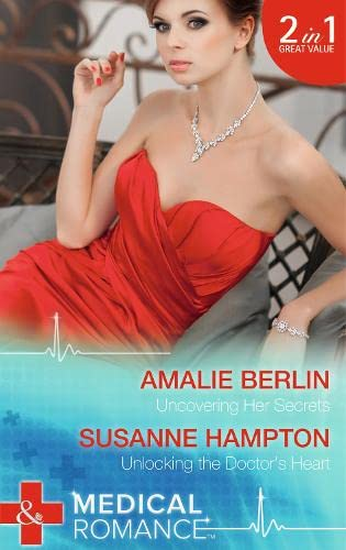Uncovering Her Secrets By Amalie Berlin