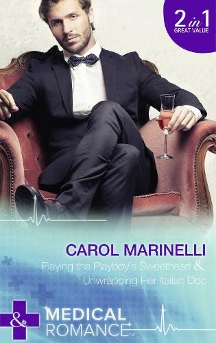 Playing the Playboy's Sweetheart By Carol Marinelli