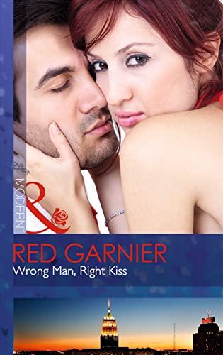 Wrong Man, Right Kiss By Red Garnier