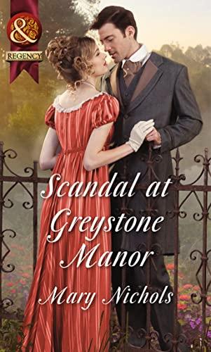 Scandal at Greystone Manor By Mary Nichols