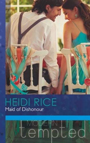 Maid of Dishonour By Heidi Rice