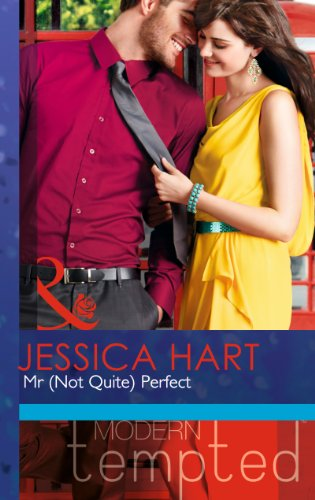 Mr (Not Quite) Perfect By Jessica Hart