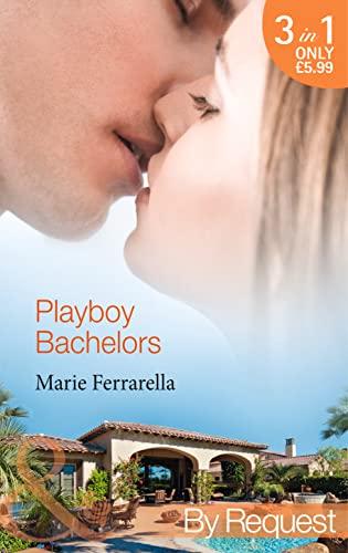 Playboy Bachelors By Marie Ferrarella