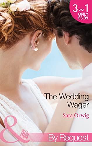 Wedding Wager By Sara Orwig