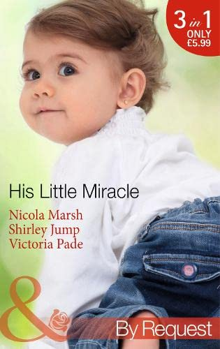 His Little Miracle By Nicola Marsh