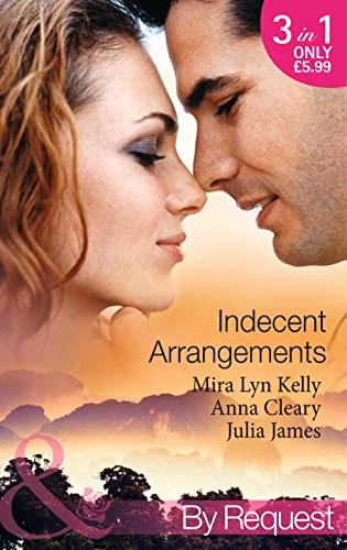 Indecent Arrangements By Mira Lyn Kelly