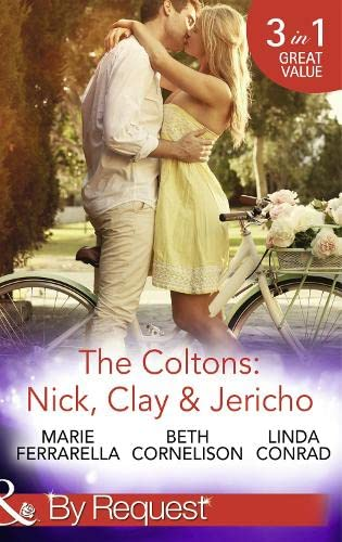 The Coltons: Nick, Clay & Jericho By Marie Ferrarella